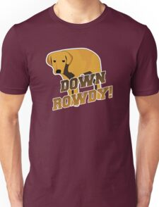 Down Rowdy the Dog Unisex T-Shirt