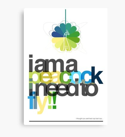 I'm a peacock, I need to fly Canvas Print