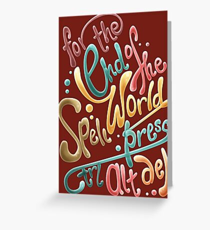 For the end of the world spell, press CTRL ALT DEL Greeting Card