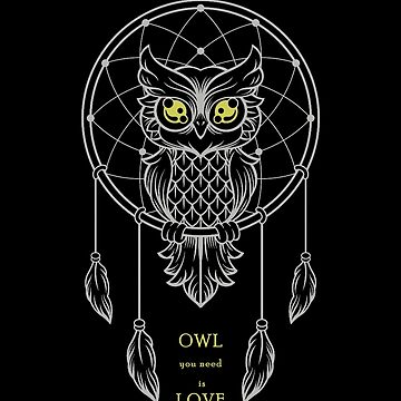 OWL you need is Love, All you need is Love,  by MySunLife