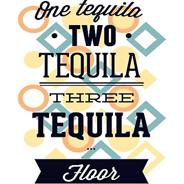 ONE TEQUILA TWO THREE by Kriv71