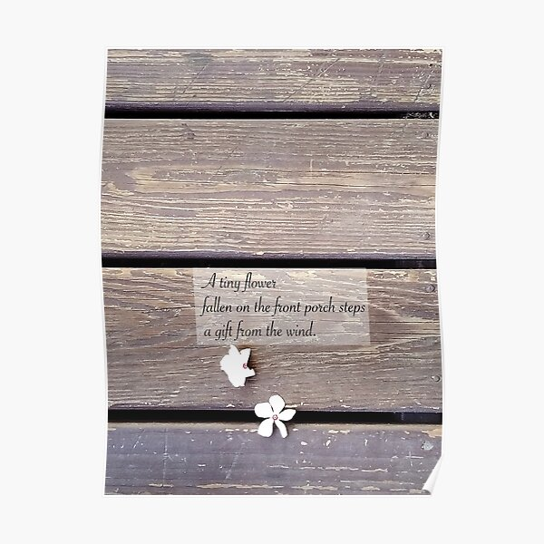 A Haiku: A tiny flower Poster