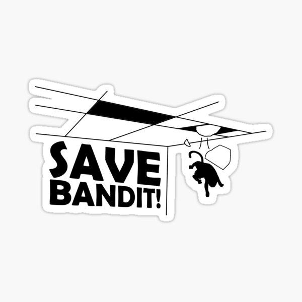 Save Bandit! Sticker
