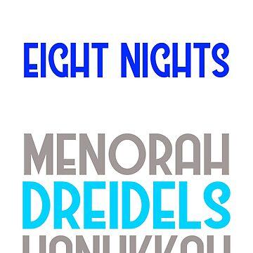 Eight Nights Hanukkah Menorah Dreidels by teeprintsio