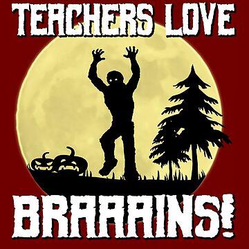 Zombie Teacher Loves Brains by CeeGunn
