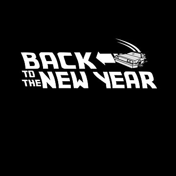 Back to the New Year (Back to the Future) by GreenHRNET