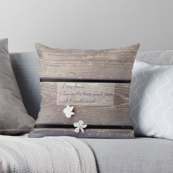 A Haiku: A tiny flower Throw Pillow