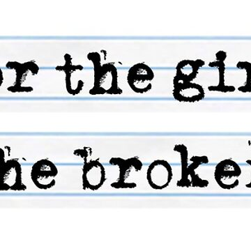 Look for the girl with the broken smile de MarylinRam18
