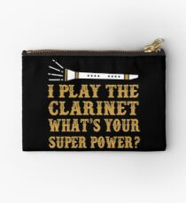 I Play Clarinet. What's Your Superpower Studio Pouch