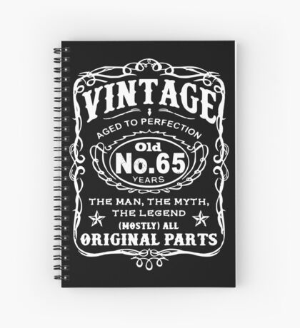 Vintage Aged To Perfection 65 Years Old Spiral Notebook