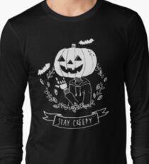 Stay Creepy! Long Sleeve T-Shirt