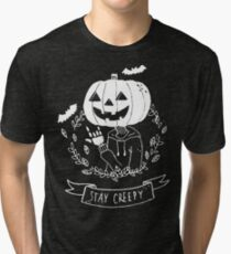 Stay Creepy! Tri-blend T-Shirt