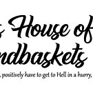 Hell's House of Handbaskets by ninthcircle