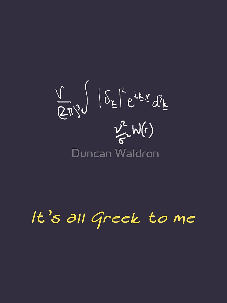 It's all Greek to me by DuncanW