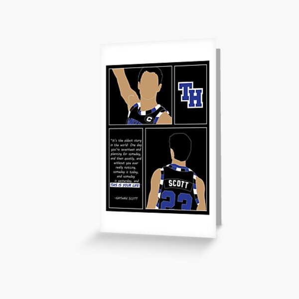 Nathan Scott One day you're seventeen Quote One Tree Hill Graphic Greeting Card