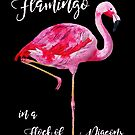 Be a Flamingo by SirLeeTees