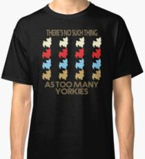 Yorkshire Terrier Dog Lovers - There's No Such Thing As Too Many Yorkshire Terriers - Retro Vintage Style 1970's Classic T-Shirt