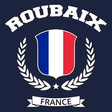 Roubaix France T-shirt by SayAhh