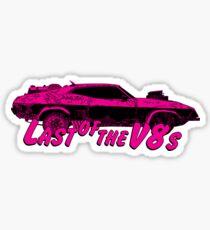 Last of the v8s Sticker