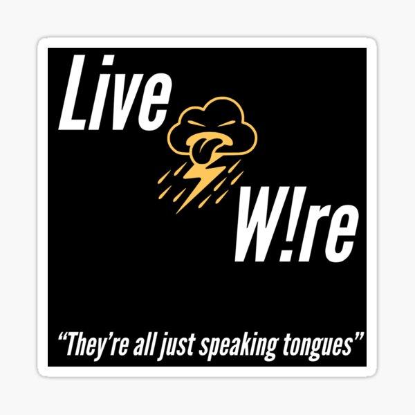 Electric Storm Live W!re Sticker