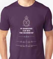 My Grandfather flew with 75NZ Squadron RAF Unisex T-Shirt