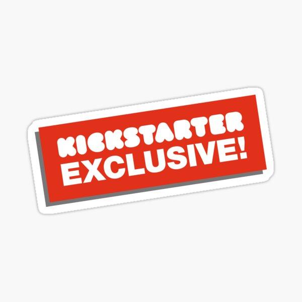 Kickstarter Exclusive! Sticker