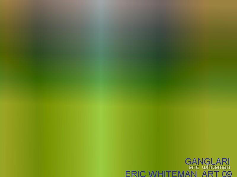 ( GANGLAOR ) ERIC WIHITEMAN  ART  by eric  whiteman