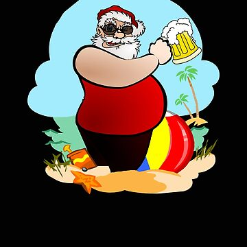 Santa Drinking Beer On The Beach Christmas Holiday  by VaSkoy