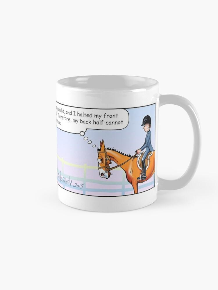 "Alternate view of Fergus the Horse: ""Half-Halt"" Comic Strip Mug"
