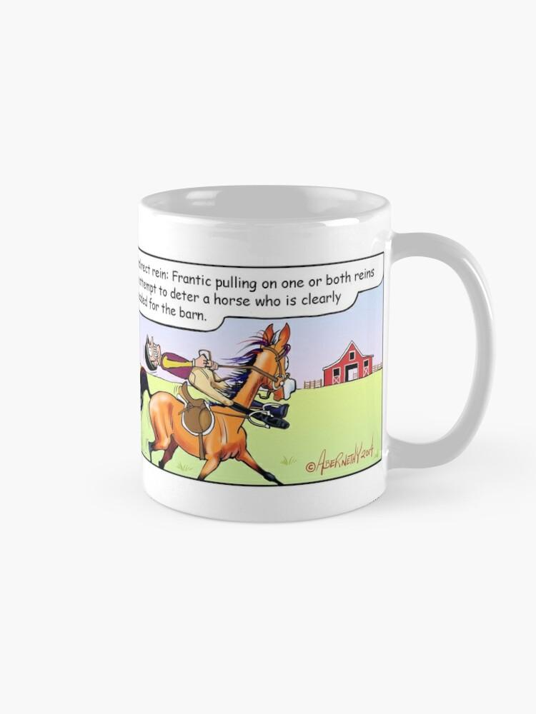 "Alternate view of Fergus the Horse: ""Direct Rein"" Comic Strip Mug"