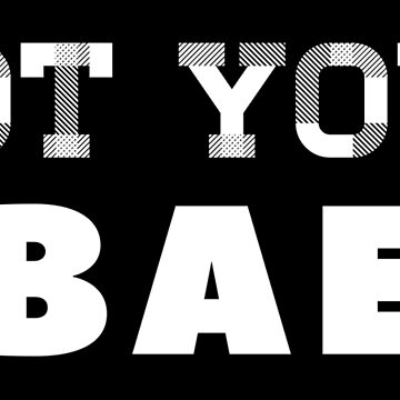Not Your BAE by ezyassine