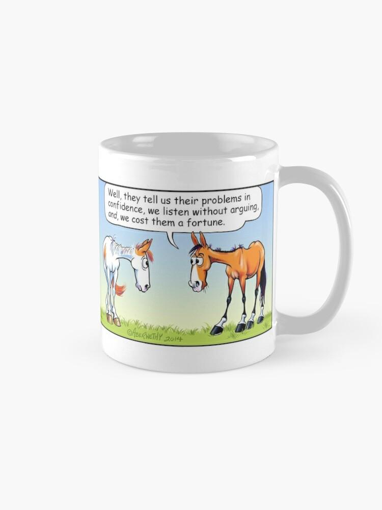 "Alternate view of Fergus the Horse: ""Therapist"" Comic Strip Mug"