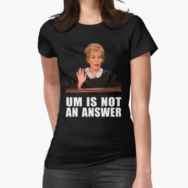 Um is Not an Answer - Black background Fitted T-Shirt