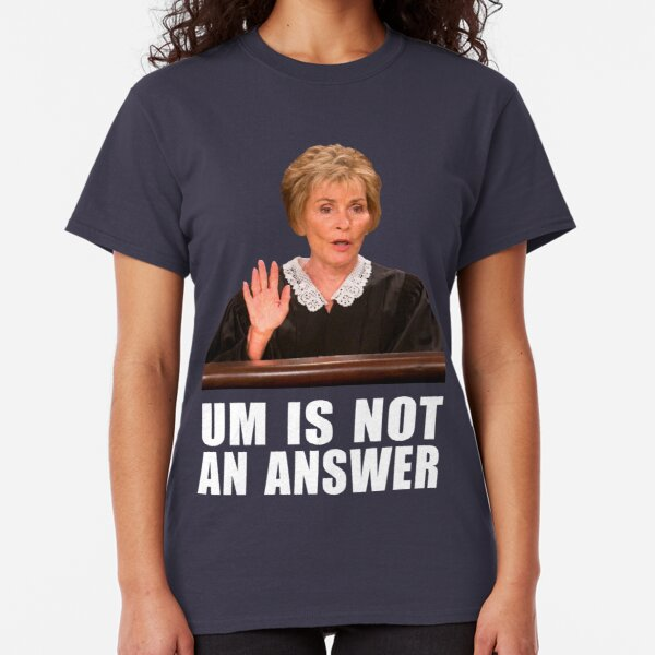 Um is Not an Answer - Black background Classic T-Shirt