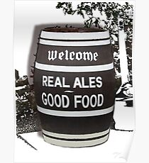 beer barrel real ales good food slogan Poster