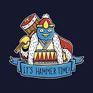 It's Hammer Time! by Matt Sinor