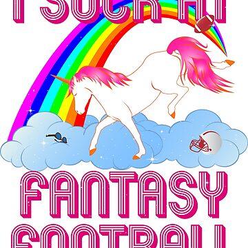 I Suck At Fantasy Football Unicorn Shirt Rainbow Loser Tee by BCreative4U