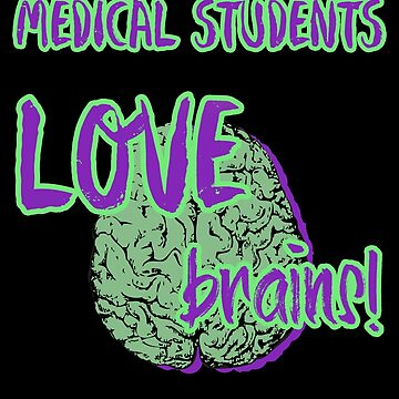 Medical Students Love Brains for Halloween by shadowisper