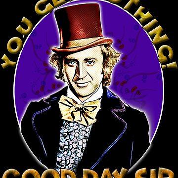 Good Day sir- Wonka by JTK667