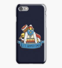 It's Hammer Time! iPhone Case/Skin