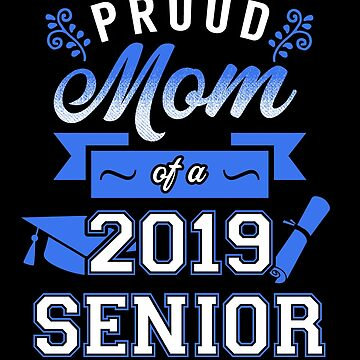 Proud Mom of a 2019 Senior by KsuAnn