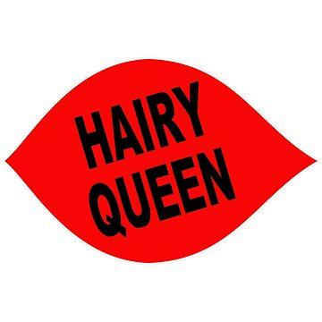 HAIRY QUEEN by TEETEASER