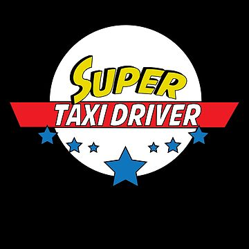 Super taxi driver, #taxi driver  by handcraftline