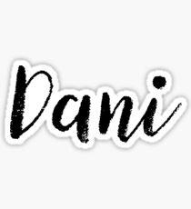 Dani - Custom Girl Name Gifts Sticker