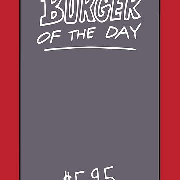 Bob's Burger Of The Day by iheartclothes