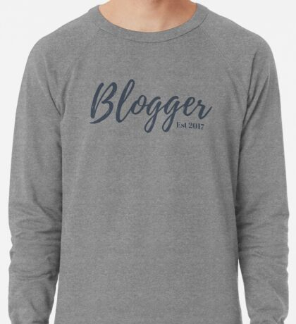 Blogger Established 2017 Lightweight Sweatshirt