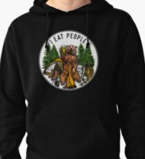 Camping I Eat People I Hate People T-Shirt Pullover Hoodie