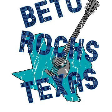 Beto Rocks Texas - Beto Orourke Ted Cruz Senate by Gringoface