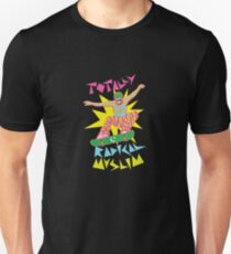 Totally Radical Muslim! Unisex T-Shirt