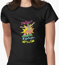 Totally Radical Muslim! Women's Fitted T-Shirt
